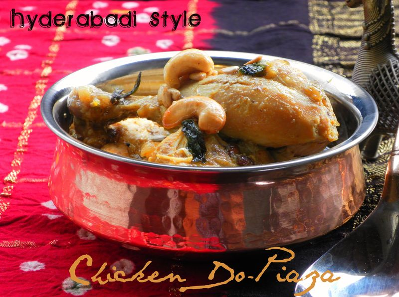 Hyderabadi Style, Murgh Do-Piaza