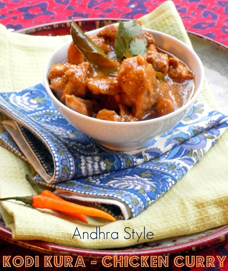 Andhra Kodi Kura ~ A Classic Chicken Gravy from Andhra Pradesh, Southern India