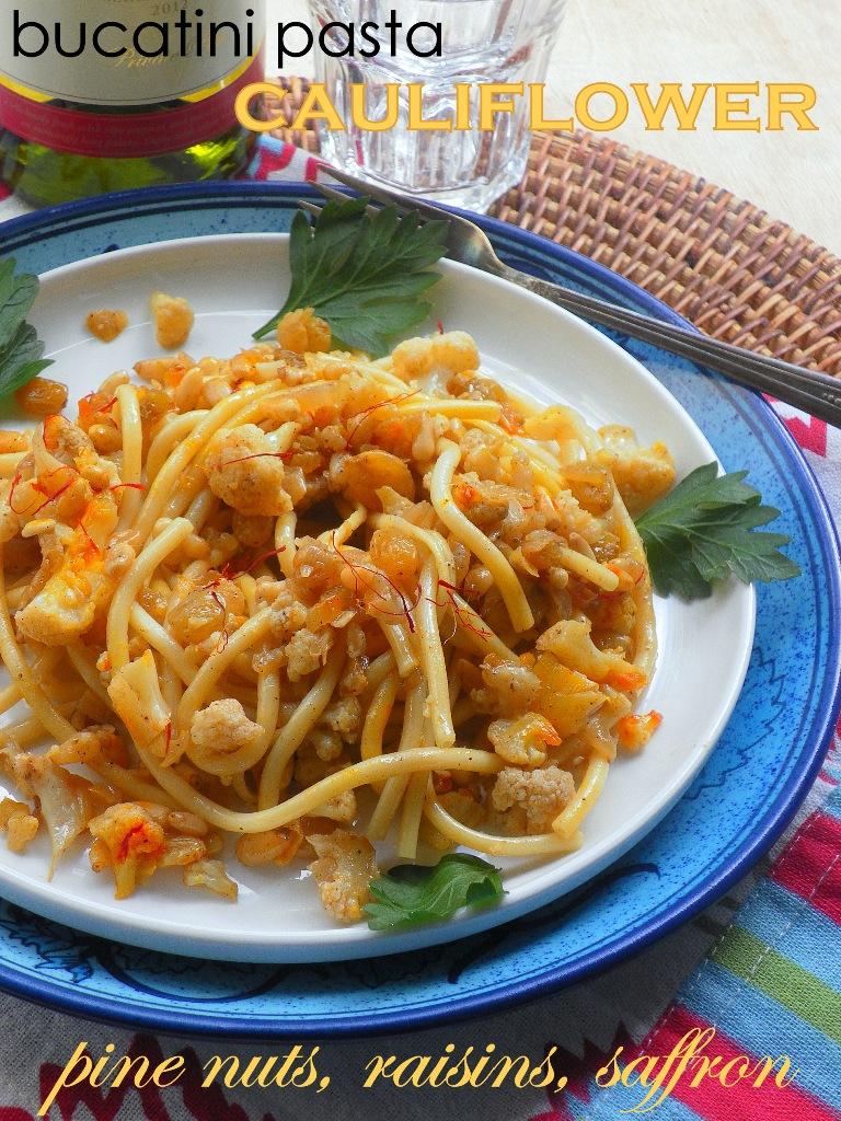 Bucatini Pasta with Cauliflower, Raisins, Pine Nuts & Saffron - Weave ...
